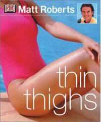 Thin Thighs - Matt Roberts